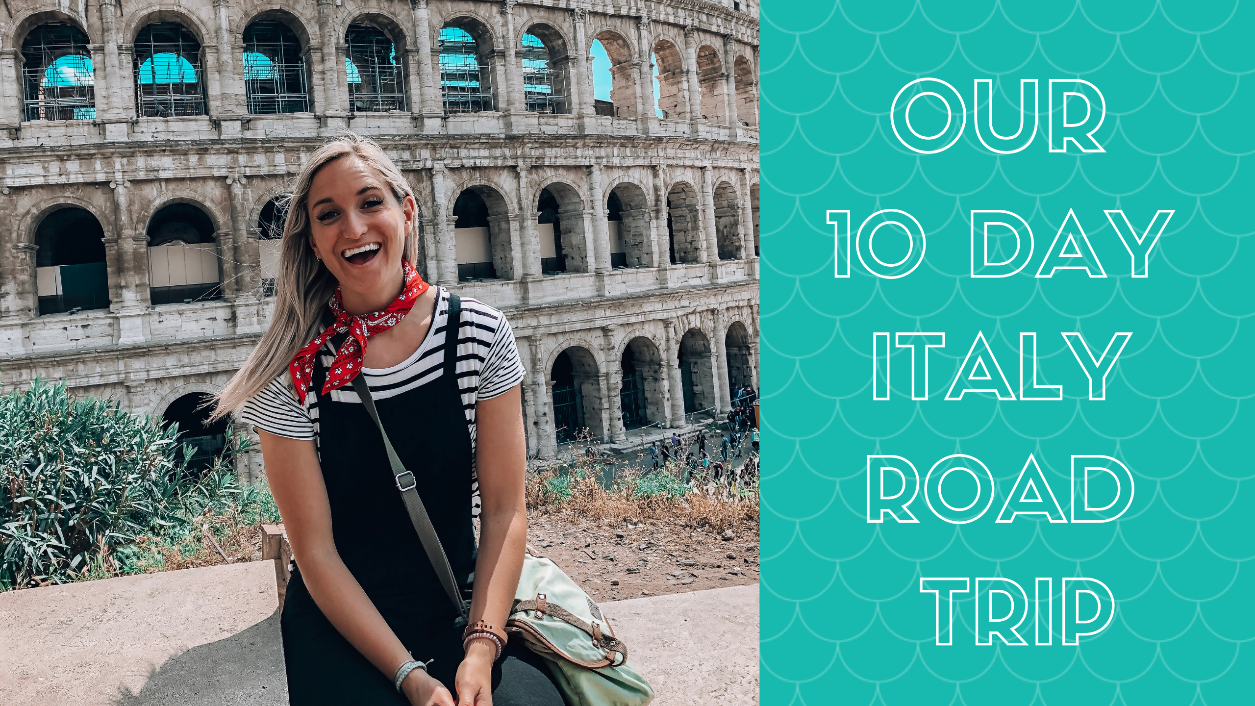 our 10 day italy road trip