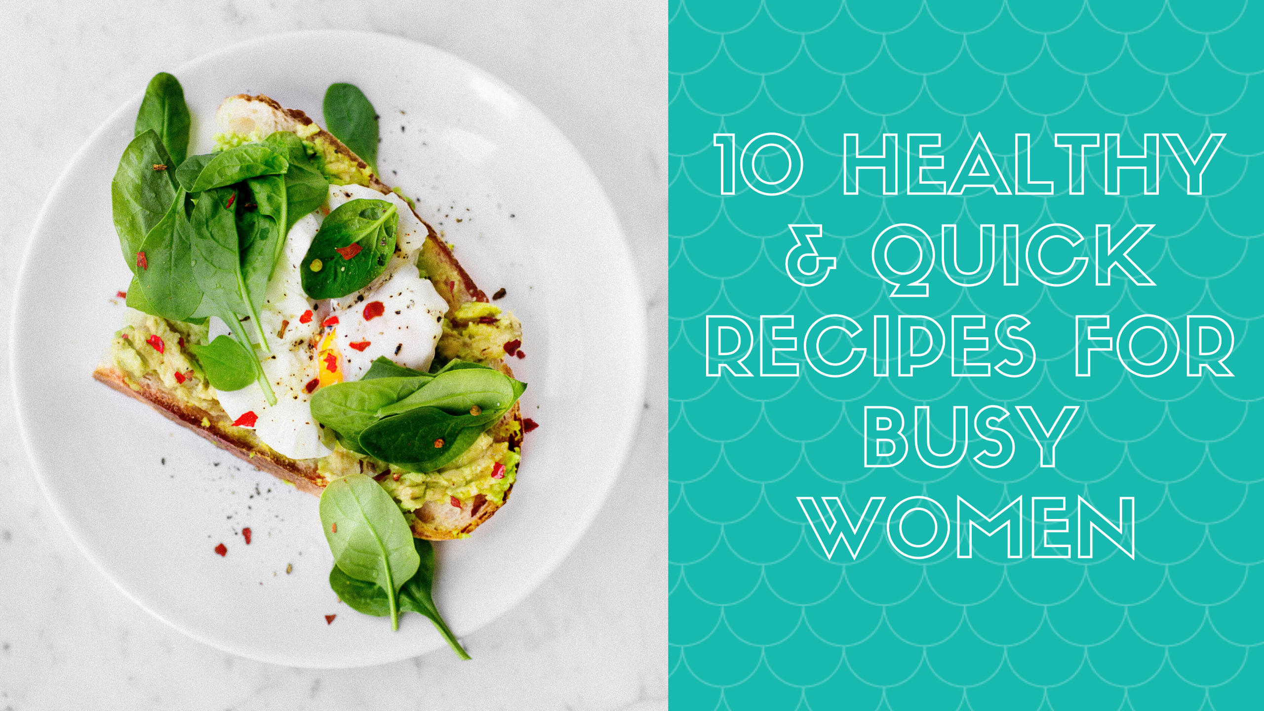 10 healthy recipes for busy women